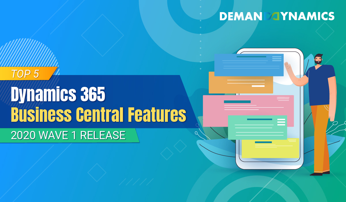 Top 5 Dynamics 365 Business Central Features 2020 Wave 1