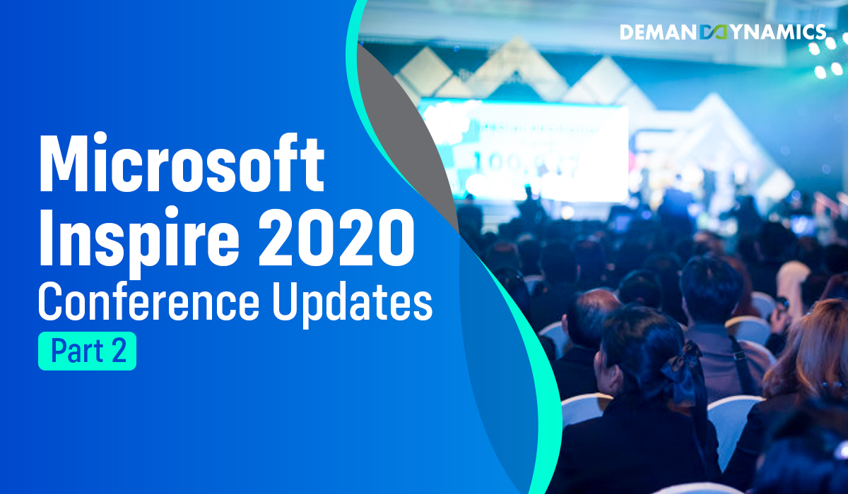 Microsoft Inspire 2020 – 10 Most Important Updates from the Conference (Update 2)