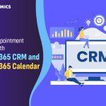 Enhance Your Patient Experience with Streamlined Appointment Scheduling – Dynamics 365 CRM and Calendar