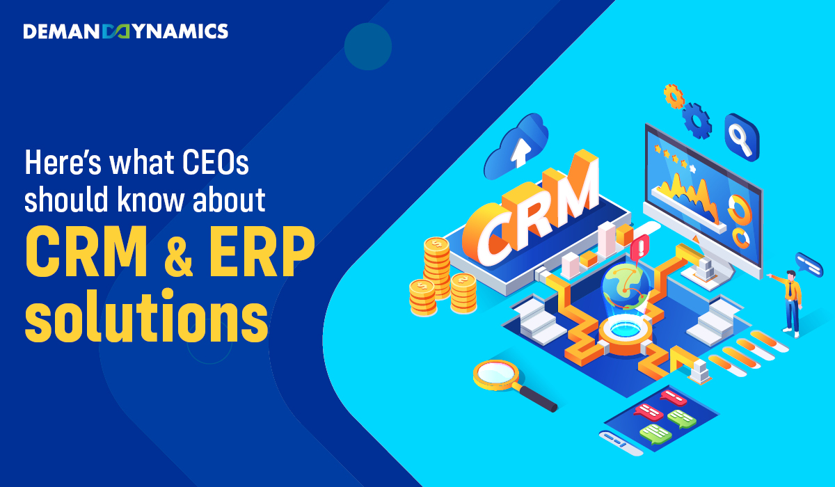 Factors CEOs' should consider while choosing CRM & ERP Solutions