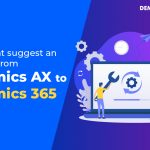 3 Reasons why you should upgrade from Dynamics AX to Dynamics 365