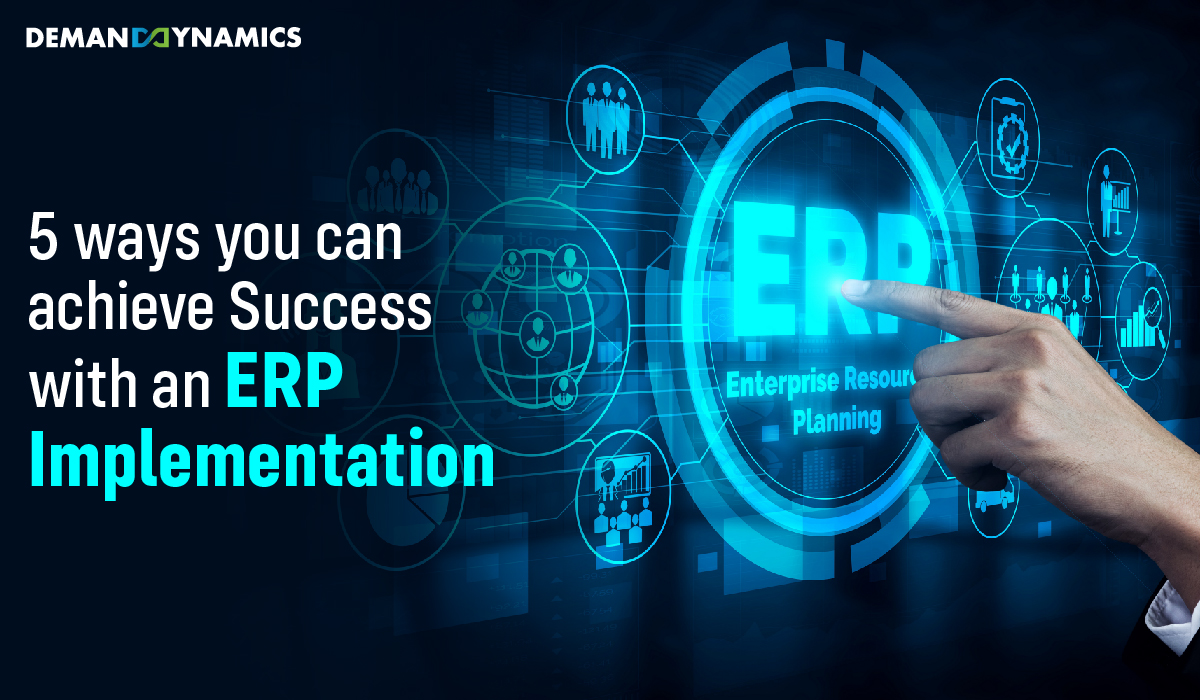 5 steps for a successful ERP Implementation