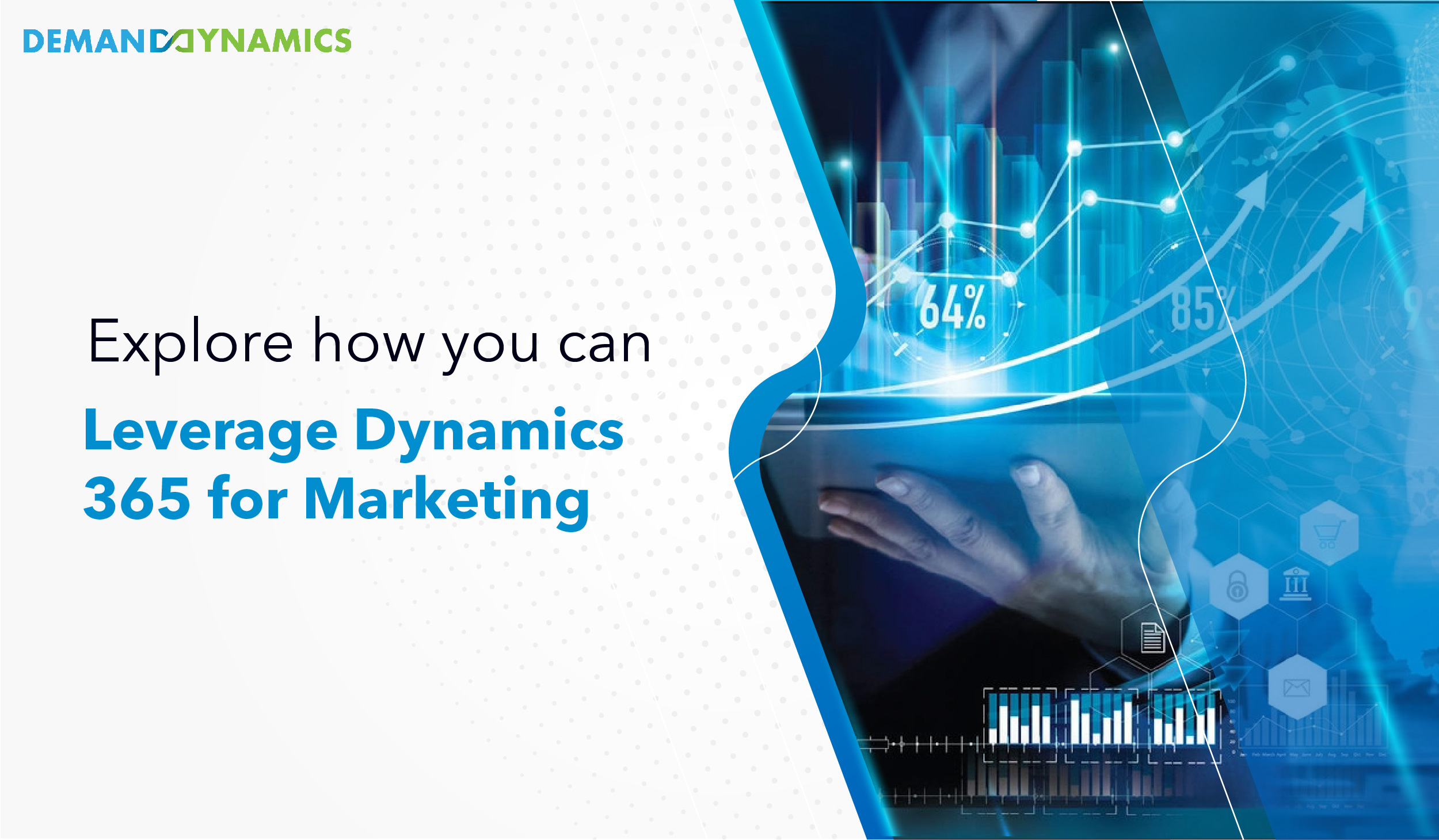 A Guide for Marketing Teams to Efficiently use Dynamics 365 CRM