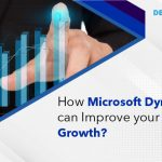 How Microsoft Dynamics 365 can improve your business Growth in 2021?