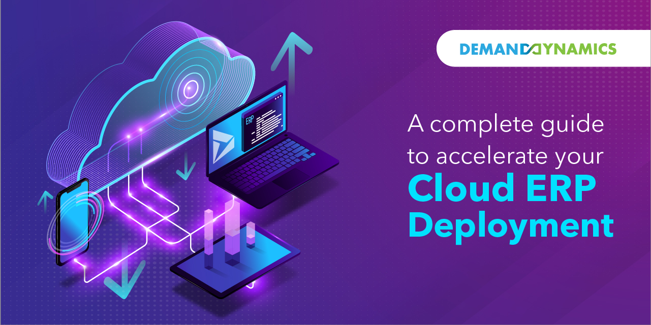 A complete guide for accelerating your cloud ERP deployment