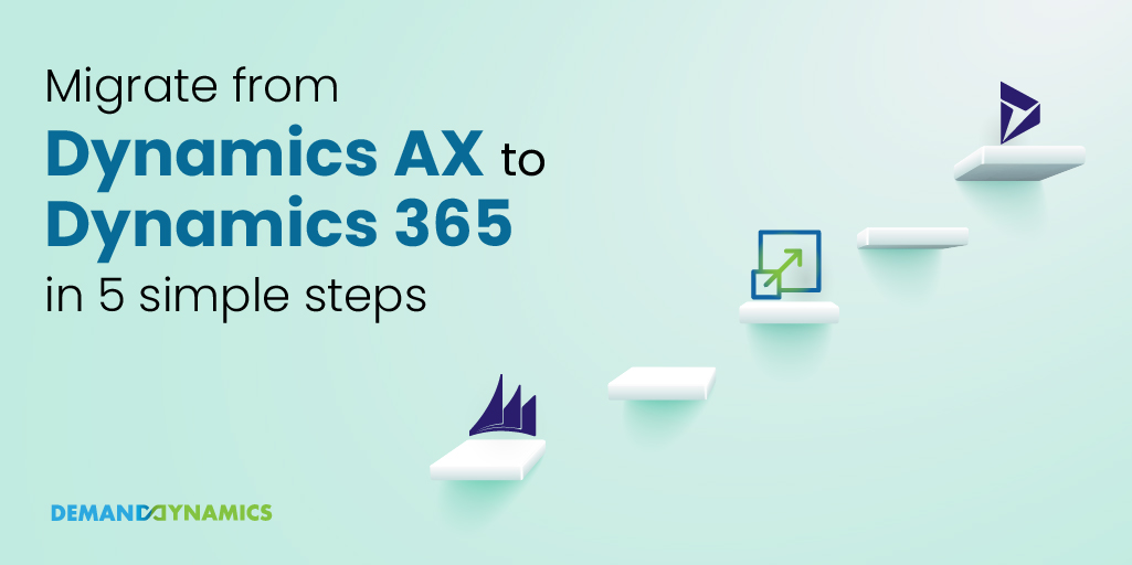 Migrate From Dynamics AX to Dynamics 365