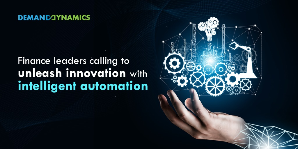 Finance leaders calling to unleash innovation with intelligent automation
